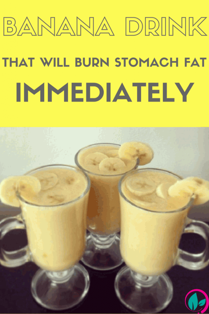 THIS BANANA DRINK WILL BURN STOMACH FAT IMMEDIATELY